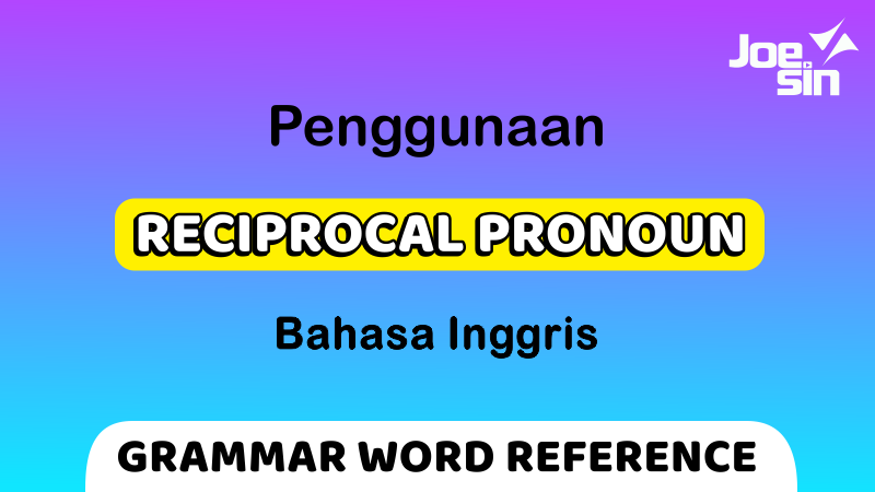 Each Other and One Another   Reciprocal Pronoun   Joesin
