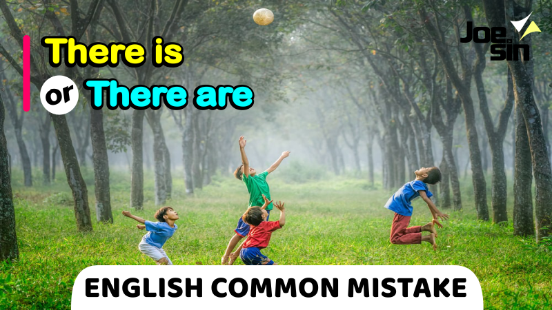 There Is or There Are   English Common Mistake   Joesin
